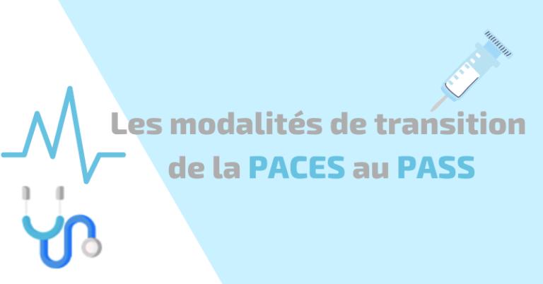 les modalités de transition de la PACES au PASS